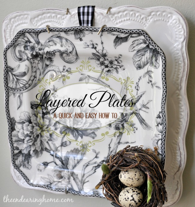 Layered Plates - The Endearing Home